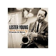 Memory (Friends & Sons) (CD3) - Lester Young