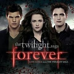 Twilight 'Forever' Love Songs From The Twilight Saga OST (P.2) - Various Artists