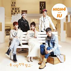 Not Spring, Love, Or Cherry Blossoms,IU - HIGH4