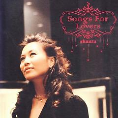 Songs for Lovers - Shunza