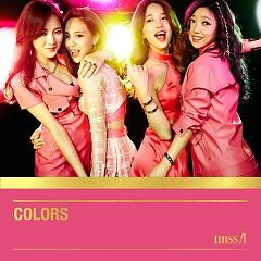"""Colors (Mini Album) - Miss A - <a title=""""Miss A"""" href=""""http://mp3.zing.vn/nghe-si/Miss-A"""">Miss A</a>"""
