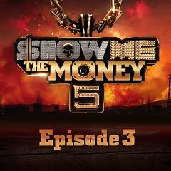 Show Me The Money 5 Episode 3 - Various Artists