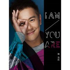 I Am You Are - Trần Hạo Dân