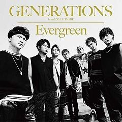 Evergreen - GENERATIONS from EXILE TRIBE