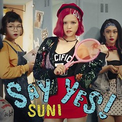 Say Yes (Single) - Suni Hạ Linh