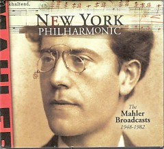 The Mahler Broadcasts 1948-1982 Disc 8 - New York Philharmonic