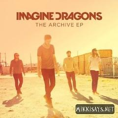 The Archive - EP - Imagine Dragons