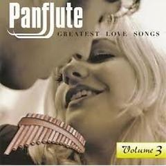 Panflute - Greatest Love Songs CD 3 - Various Artists
