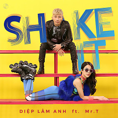 Shake It (Single) - Diệp Lâm Anh