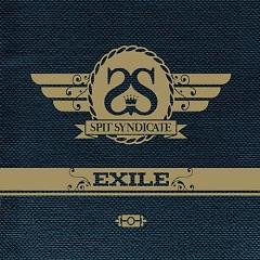 Exile - Spit Syndicate