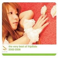 The Very Best Of FripSide 2002 2006 (Nao Side) - FripSide