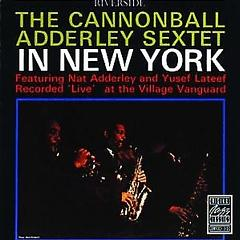 In New York - Cannonball Adderley