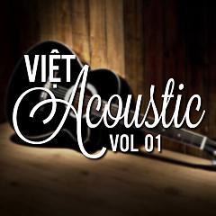Việt Acoustic Vol. 1 - Various Artists