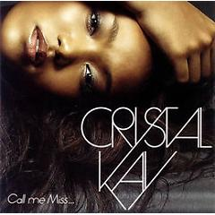 Call Me Miss... - Crystal Kay