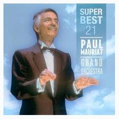Super Best 21 No. 1 - Paul Mauriat