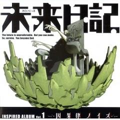 Mirai Nikki Inspired Album Vol.1 - Ingaritsu Noise - Various Artists