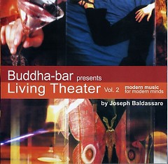 Buddha Bar Living Theater 2 - Claude Challe