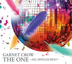 The One -All Singles Best- (CD1) - Garnet Crow - GARNET CROW