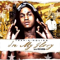 Trap Music: In My Glory (CD1) - Various Artists