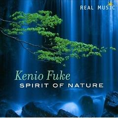 Spirit Of Nature - Kenio Fuke