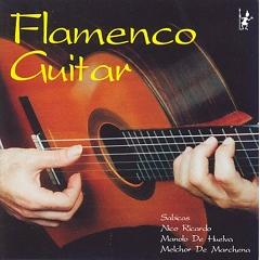 Masters Of Flamenco Guitar CD 1 - Various Artists