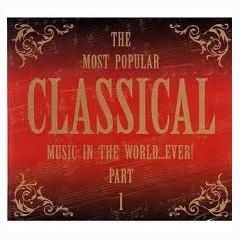 The Most Popular Classical Music In The World ... Ever Part I CD 2 - Various Artists