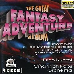 The Great Fantasy Adventure Album CD 1 - Erich Kunzel ft. Cincinnati Pops Orchestra