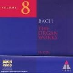 Bach 2000 Vol 8 - The Organ Works CD 14 No. 1 - Various Artists