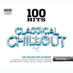 100 Hits - Classical Chillout CD 4 (No. 1) - Various Artists