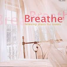 Breathe - Relaxing Piano For Lovers - Various Artists