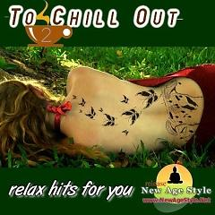 Relax Hits For You - To Chill Out 2 (No. 1) - Various Artists