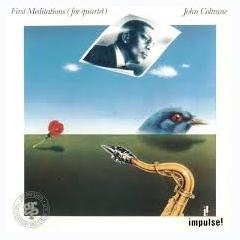 First Meditations - John Coltrane