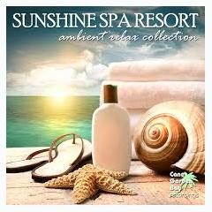 Sunshine Spa Resort Ambient Relax Collection - Various Artists
