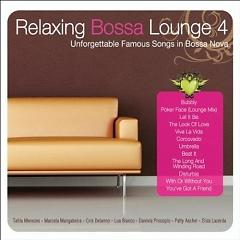 Relaxing Bossa Lounge 4 - Various Artists