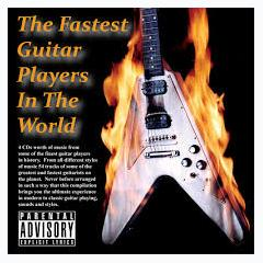 The Fastest Guitar Players In The World CD 3 - Various Artists
