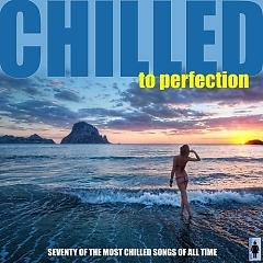 Album Chilled To Perfection Seventy Instrumental Lounge Classics (No. 6) - Various Artists