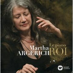 Le Piano Roi CD 1 - Martha Argerich