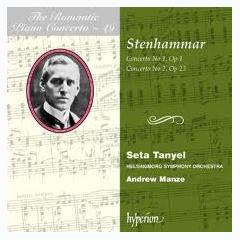 The Romantic Piano Concerto, Vol. 49 – Stenhammar - Seta Tanyel ft. Helsingborg Symphony Orchestra ft. Andrew Manze