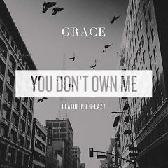 You Don't Own Me (Single) - Grace
