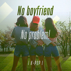 No Boyfriend, No Problem! - Various Artists