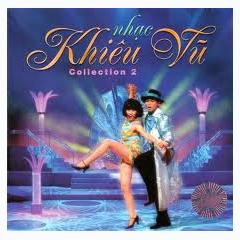 Nhạc Khiêu Vũ Collection 2 - Various Artists