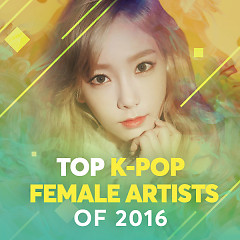 Top K-Pop Female Artists Of 2016 - Various Artists