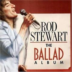 Greatest Ballads - Rod Stewart