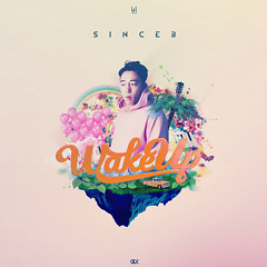 Wake Up (Single) - SINCEB