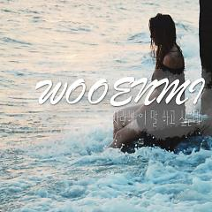 I Want To Say I Love You - Woo Eun Mi