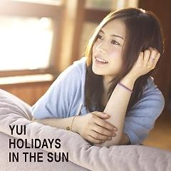 Holidays In The Sun - Yui