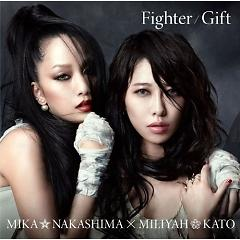 Fighter / Gift - Nakashima Mika ft. Miliyah Kato
