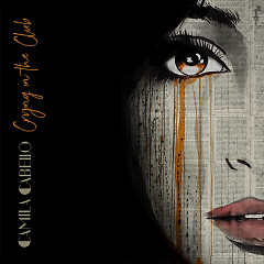 Crying In The Club (Single) - Camila Cabello
