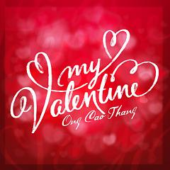 My Valentine (Single) - Ông Cao Thắng