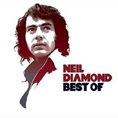 The Best Of Neil Diamond (CD1) - Neil Diamond